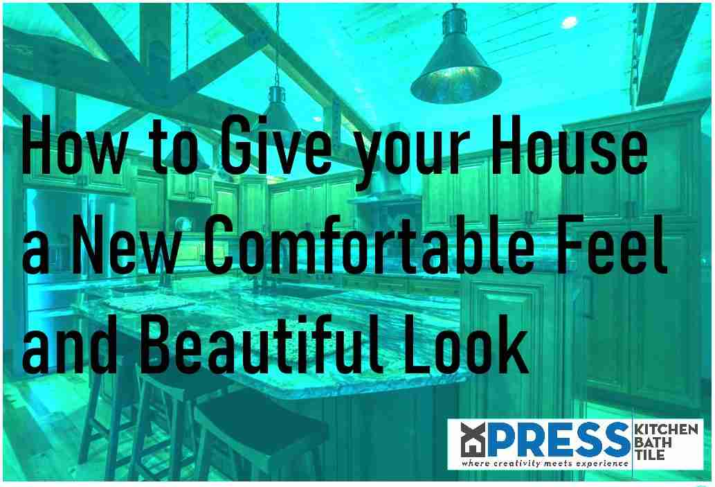 Give your House Beautiful look